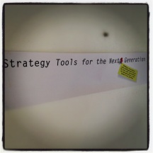 "One of our key projects is developing new strategy tools. We call these ""Strategy Tools for the Next Generation""."